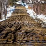 Mud Photos of Vermont .