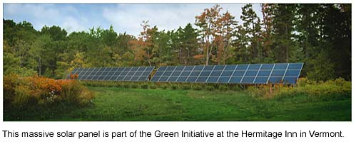 Vermont Green loging, Vermont Green Hotels, Solar Panels at Hermitage Inn West Dover Vermont Green initiative
