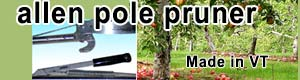 Allen Pole Pruner, Made in VT