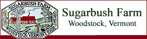 Sugarbush Farm, Woodstock Attractions, Woodstock VT attractions, Maple Products, Vermont cheese