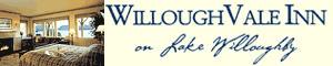 willoughvale inn, Lake Willoughby inn, Willoughvale, willowvale, Willoughvale Inn, Inn accommodations,
